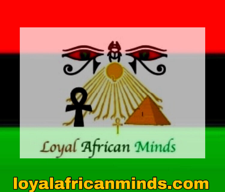 Loyal African Minds