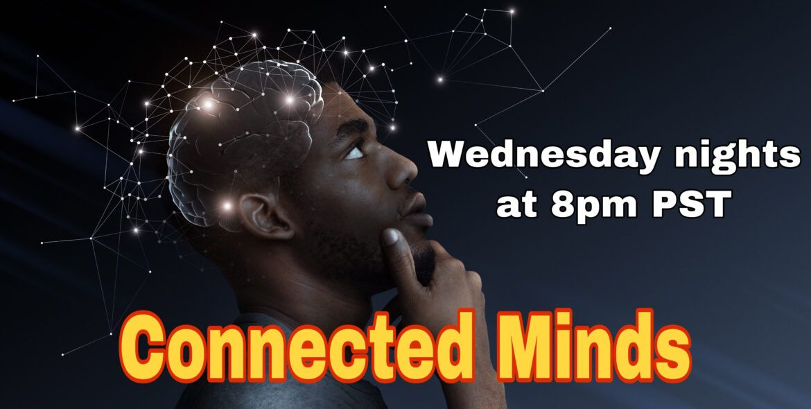 The Connected Minds Show 6/17/20