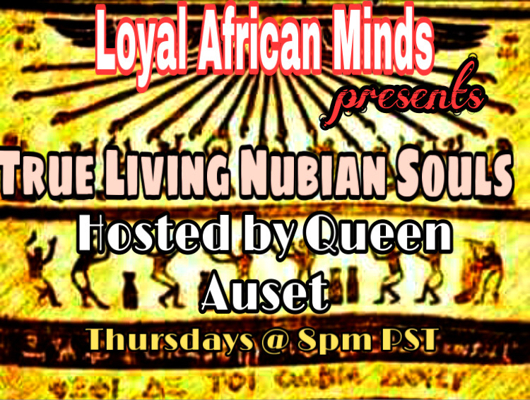 True Living Nubian Souls